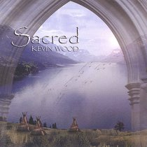 sacred kevin wood ScenicListening.com